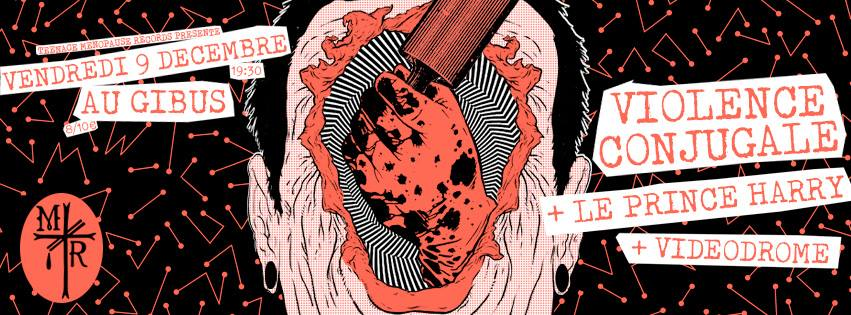 09.12.16 Violence Conjugale – Le Prince Harry – Vidéodrome #Punk