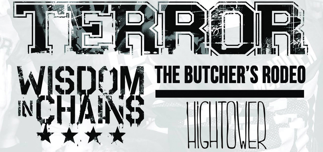 04.07.2017 – Terror ✘ Wisdom in Chains ✘ The Butcher's Rodeo ✘ Hightower #HxC
