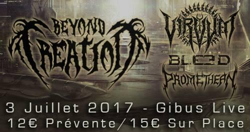 03.07.2017 – Beyond Creation / Virvum / Bleed / Promethean #METAL