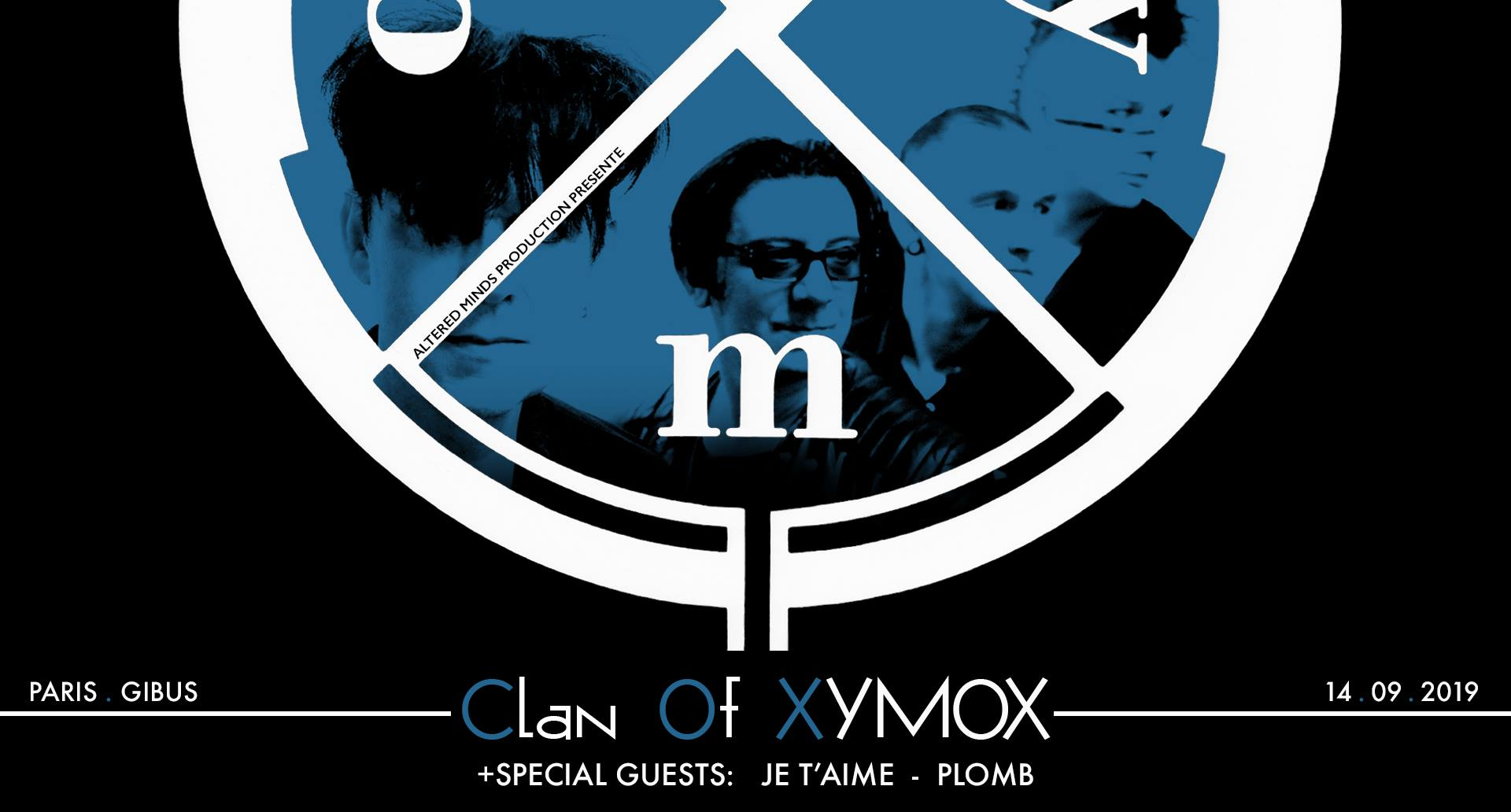 14/09/2019 – CLAN of XYMOX + Plomb + Je t'aime