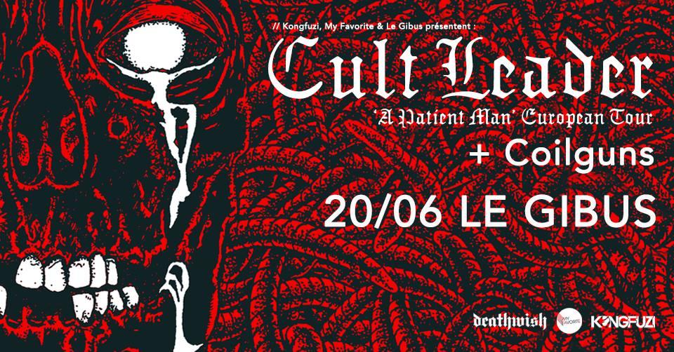 20.06.2019 – Cult Leader + Coilguns