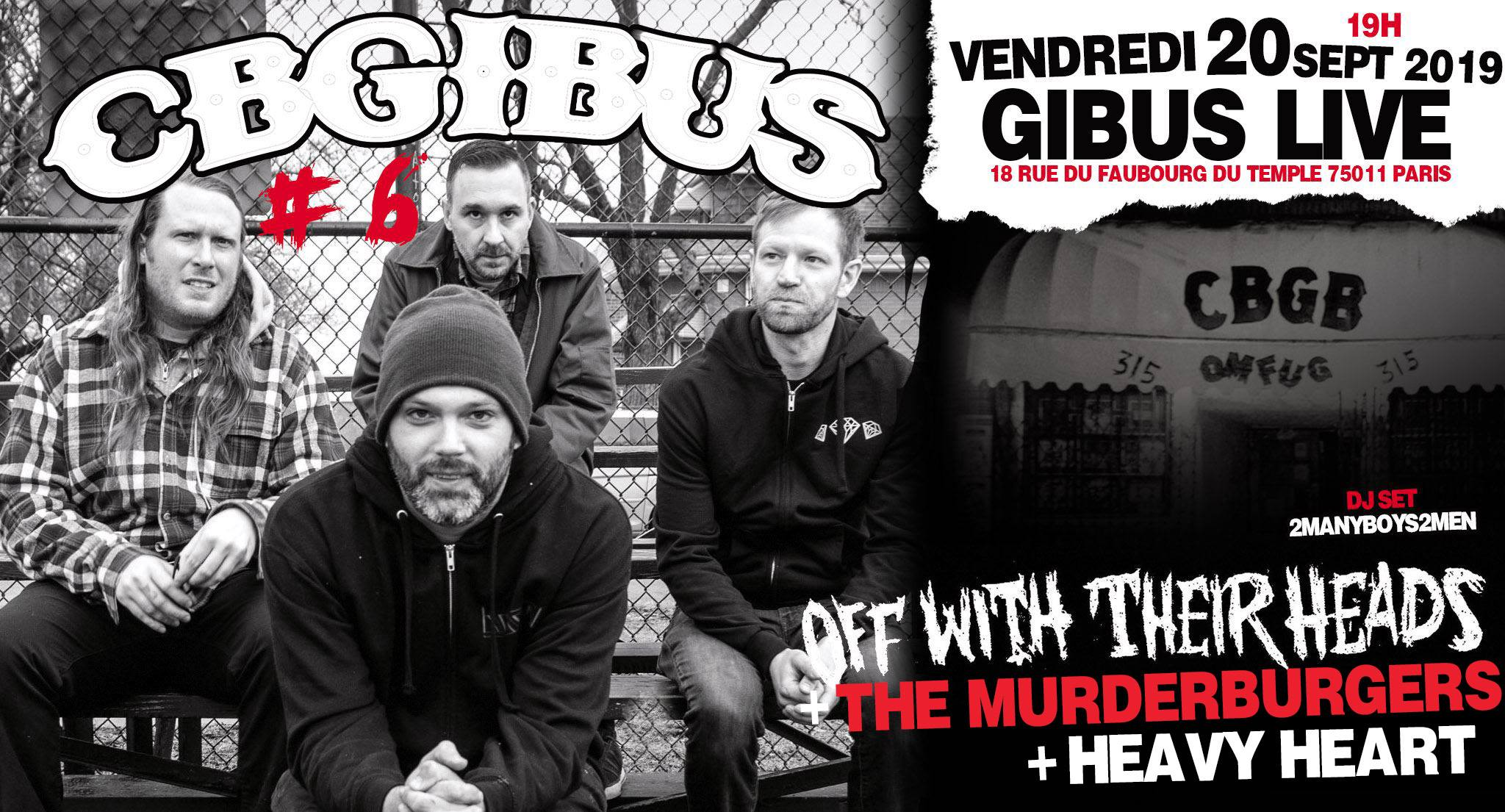 20.09.2019 – CbGibus #6 – Off with their heads X Murderburgers X Heavy heart